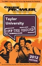 Taylor University 2012 ebook by Kathryn Kroeker