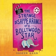 The Strange Disappearance of a Bollywood Star audiobook by Vaseem Khan
