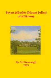 Bryan & Butler (Mount Juliet) of Kilkenny ebook by Art Kavanagh