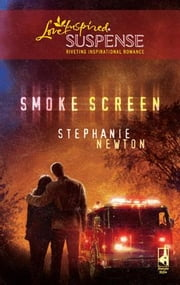 Smoke Screen ebook by Stephanie Newton
