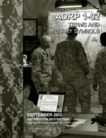 Army Doctrine Reference Publication Adrp 1 02 Terms And Military