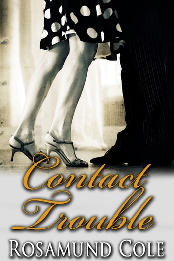 Contact Trouble ebook by Rosamund Cole