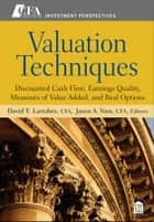 Valuation Techniques ebook by David T. Larrabee,Jason A. Voss