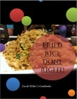 Fried Rice Cookbook - Fried Rice Done Right!