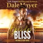 Brandon's Bliss audiobook by Dale Mayer