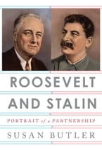 Roosevelt and Stalin, Portrait of a Partnership