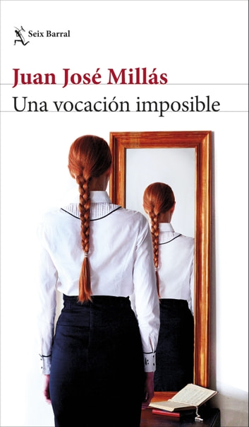 Una vocación imposible - Cuentos completos ebook by Juan José Millás