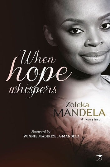 When Hope Whispers ebook by Zoleka Mandela