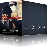 Trapped In Temptation Box Set ebook by Mac Flynn