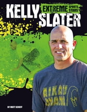 Kelly Slater ebook by Scheff, Matt
