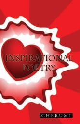 Inspirational Poetry ebook by Cherumi