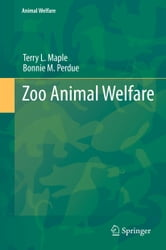 Zoo Animal Welfare ebook by Bonnie M Perdue,Terry Maple