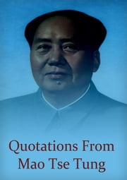 Quotations from Mao Tse Tung ebook by Mao Zedong