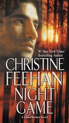 Night Game ebook by Christine Feehan