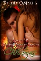 Another Wicked Night Before Christmas ebook by Tierney O'Malley