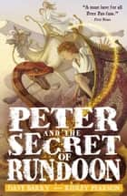 Peter and the Secret of Rundoon ebook by Dave Barry, Ridley Pearson