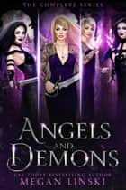 Angels & Demons: The Series ebook by Megan Linski