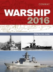 Warship 2016 ebook by John Jordan,Stephen Dent