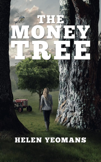 The Money Tree ebook by helen yeomans