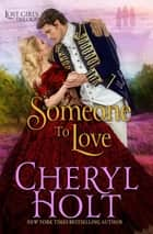 Someone To Love ebook by