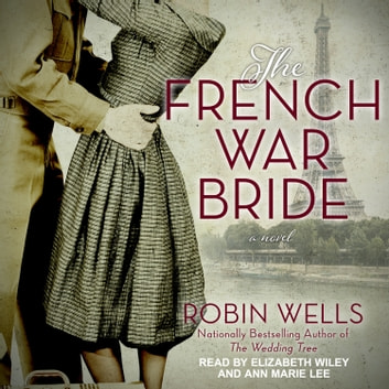 The French War Bride audiobook by Robin Wells