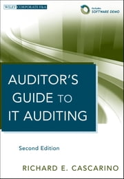 Auditor's Guide to IT Auditing ebook by Richard E. Cascarino