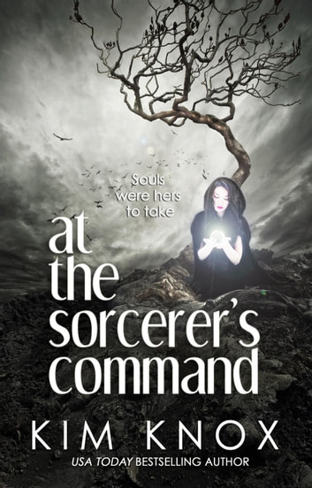 At the Sorcerer's Command ebook by Kim Knox
