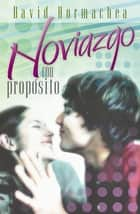 Noviazgo con propósito ebook by David Hormachea