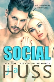 Social - The Social Media Series #1-3 ebook by J.A. Huss