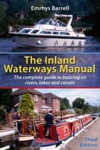 Inland Waterways Manual ebook by Emrhys Barrell