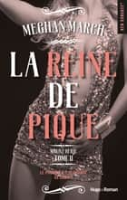 Mount série - tome 2 La reine de pique eBook by Megan March, Caroline de Hugo
