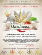 The Greatest Cannabis Cookbooks Ever Written - Marijuana Appetizers ebook by Jerry Martin