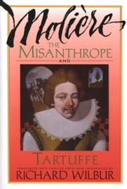 The Misanthrope and Tartuffe, by Moliere ebook by Kobo.Web.Store.Products.Fields.ContributorFieldViewModel