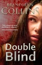 Double Blind ebook by Brandilyn Collins