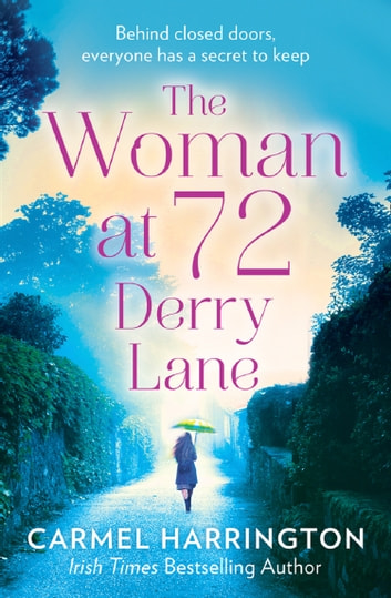The Woman at 72 Derry Lane: A gripping, emotional page turner that will make you laugh and cry ebook by Carmel Harrington