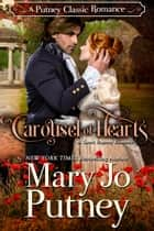 Carousel of Hearts - A Putney Classic Romance ebook by Mary Jo Putney