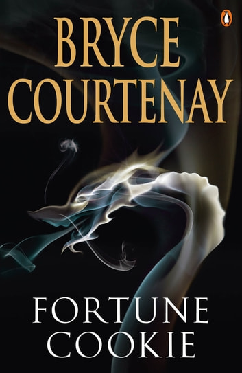 Fortune Cookie ebook by Bryce Courtenay