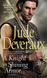 A Knight in Shining Armor ebook by Jude Deveraux