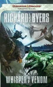 Whisper of Venom - Brotherhood of the Griffon, Book II ebook by Richard Lee Byers