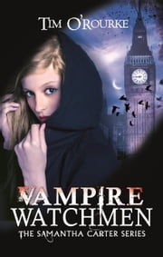 Vampire Watchmen ebook by Tim O'Rourke