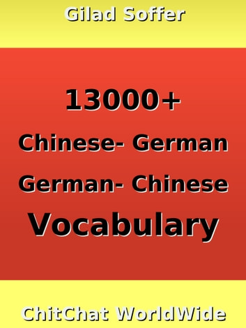 13000+ Chinese - German German - Chinese Vocabulary ebook by Gilad Soffer