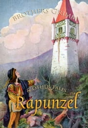 Rapunzel and Other Tales ebook by Brothers Grimm