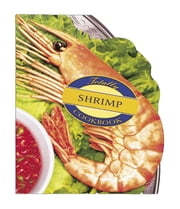 Totally Shrimp Cookbook ebook by Helene Siegel