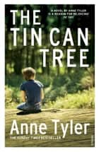 The Tin Can Tree eBook by Anne Tyler