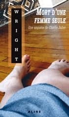 Mort d'une femme seule ebook by Eric Wright
