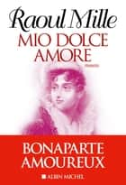 Mio Dolce Amore ebook by Raoul Mille
