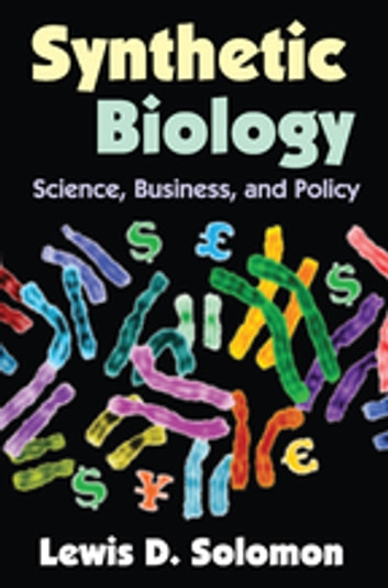 Synthetic Biology - Science, Business, and Policy ebook by