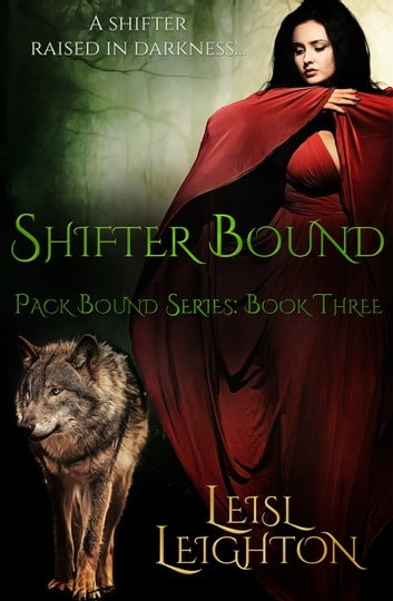 Shifter Bound ebook by Leisl Leighton