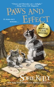Paws and Effect ebook by Sofie Kelly