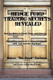 Hedge Fund Trading Secrets Revealed ebook by Dorfman, Robert Larry